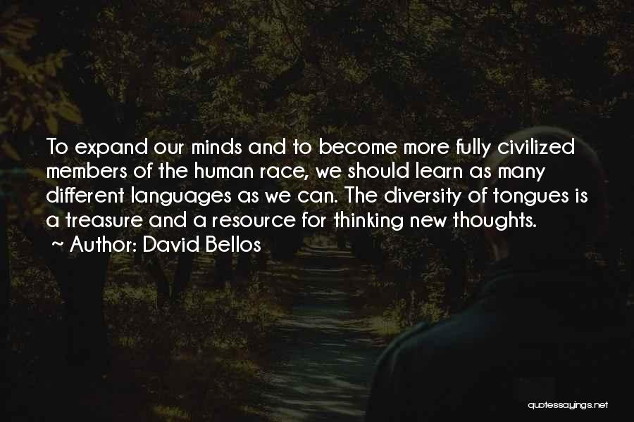 Human Thoughts Quotes By David Bellos