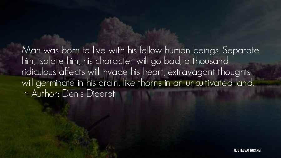 Human Thoughts Quotes By Denis Diderot
