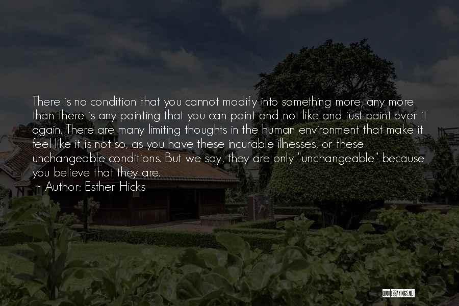 Human Thoughts Quotes By Esther Hicks