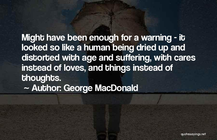 Human Thoughts Quotes By George MacDonald