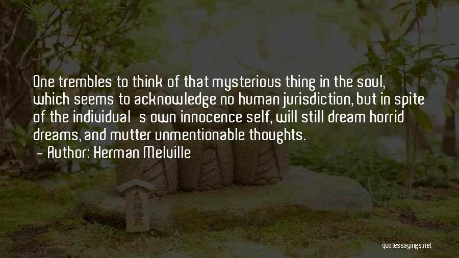 Human Thoughts Quotes By Herman Melville
