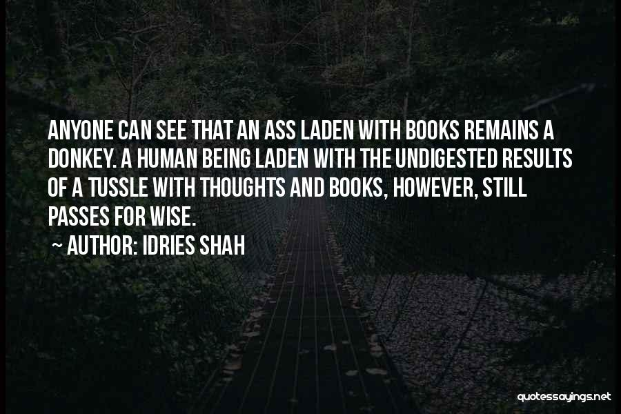 Human Thoughts Quotes By Idries Shah