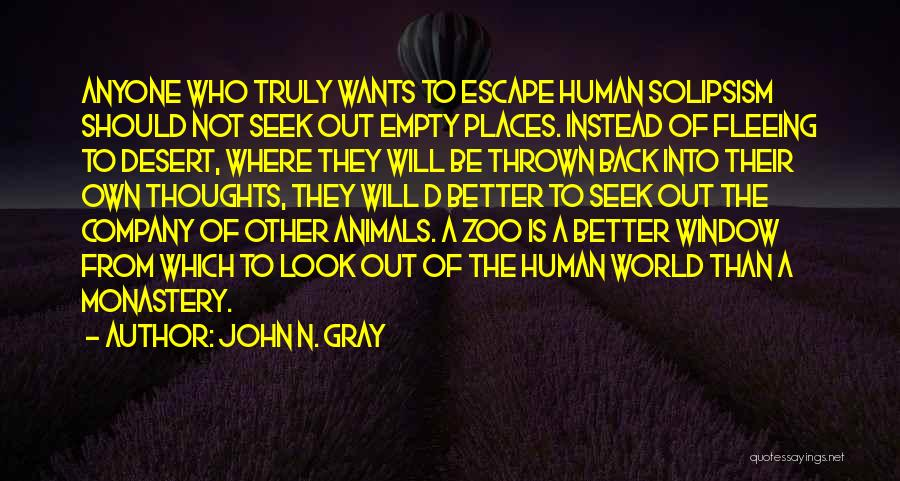 Human Thoughts Quotes By John N. Gray