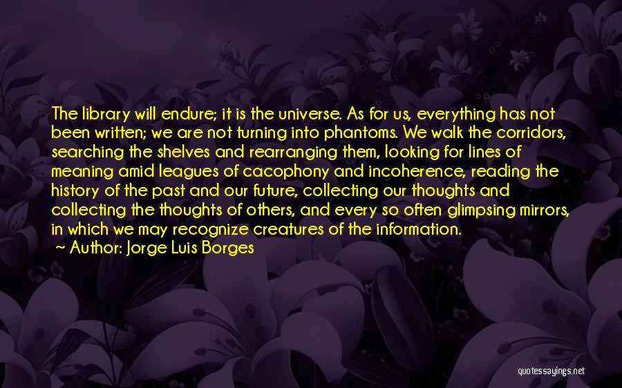 Human Thoughts Quotes By Jorge Luis Borges