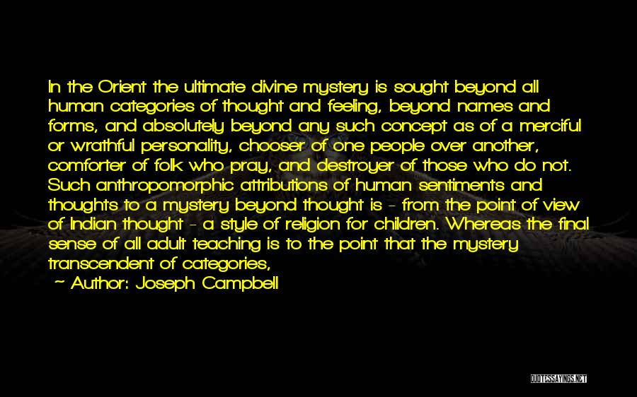 Human Thoughts Quotes By Joseph Campbell