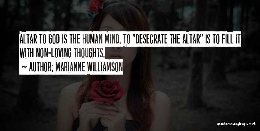 Human Thoughts Quotes By Marianne Williamson