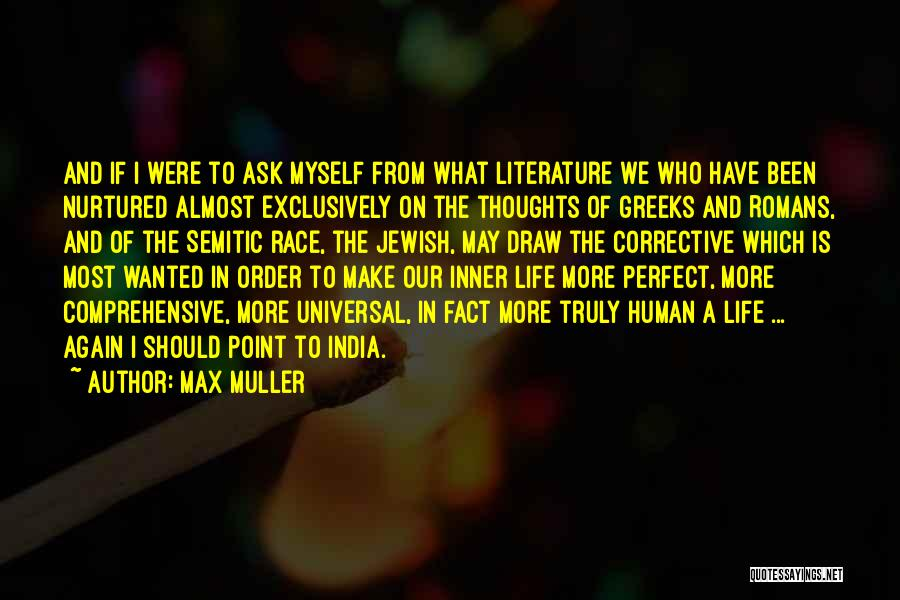 Human Thoughts Quotes By Max Muller
