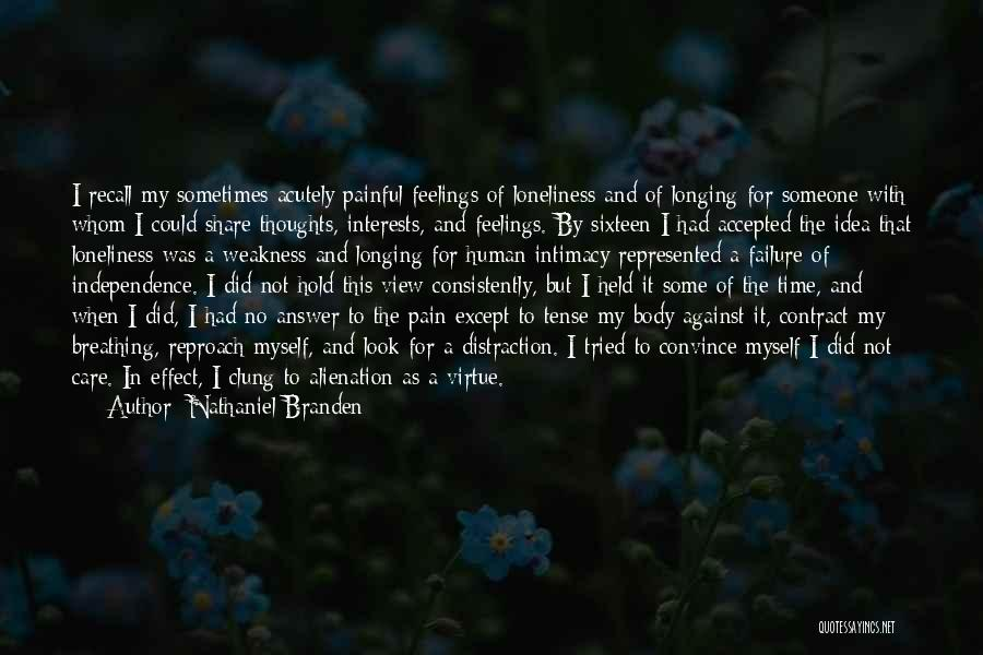 Human Thoughts Quotes By Nathaniel Branden