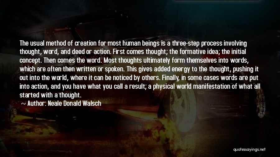 Human Thoughts Quotes By Neale Donald Walsch