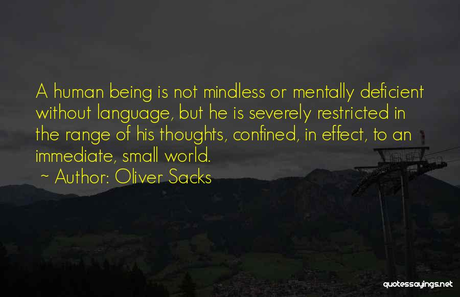 Human Thoughts Quotes By Oliver Sacks