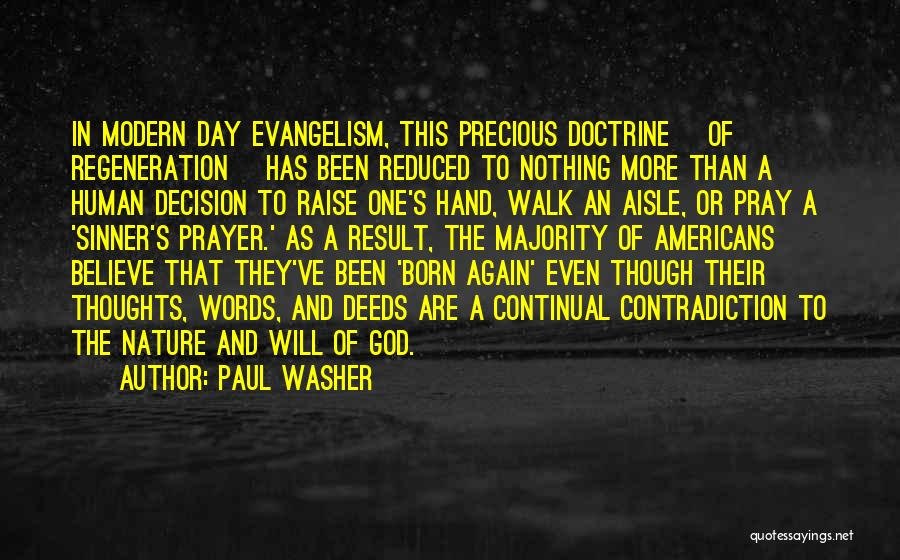 Human Thoughts Quotes By Paul Washer