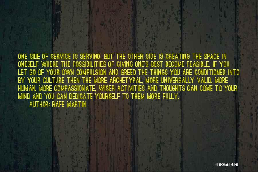 Human Thoughts Quotes By Rafe Martin