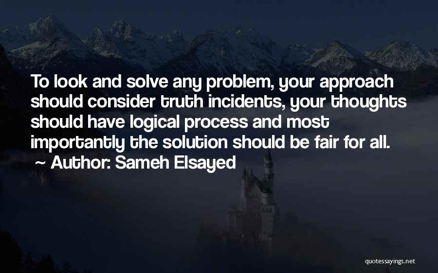 Human Thoughts Quotes By Sameh Elsayed