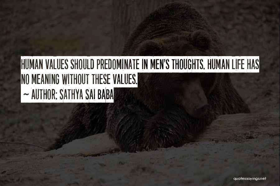 Human Thoughts Quotes By Sathya Sai Baba