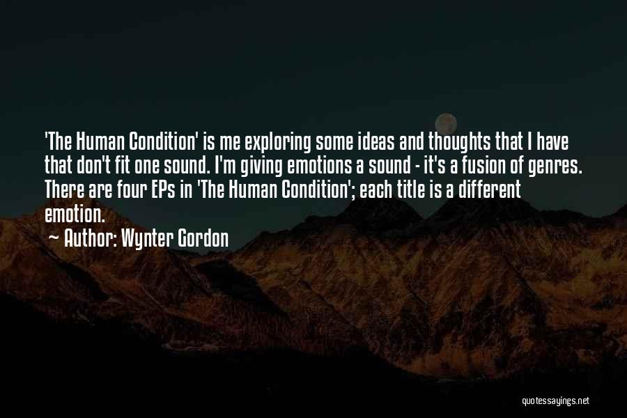 Human Thoughts Quotes By Wynter Gordon