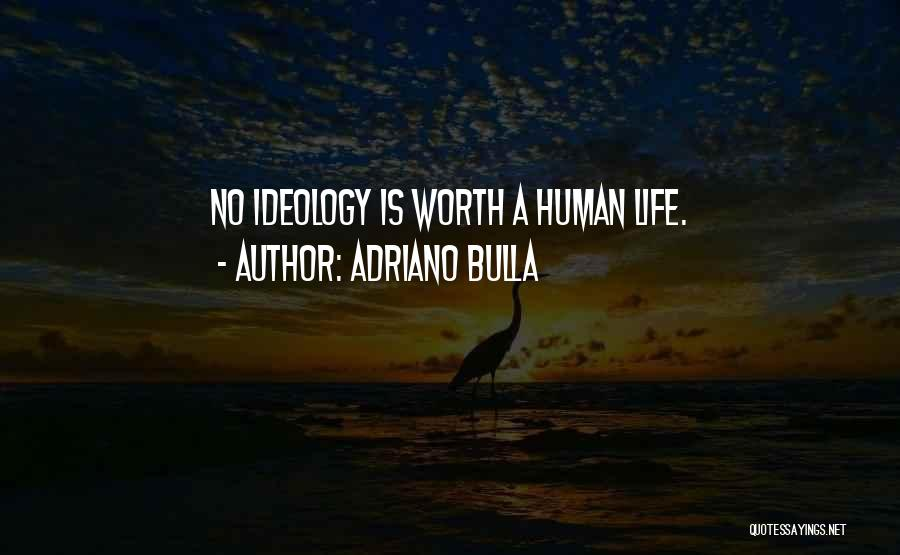 Human Values Quotes By Adriano Bulla