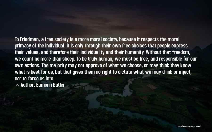 Human Values Quotes By Eamonn Butler