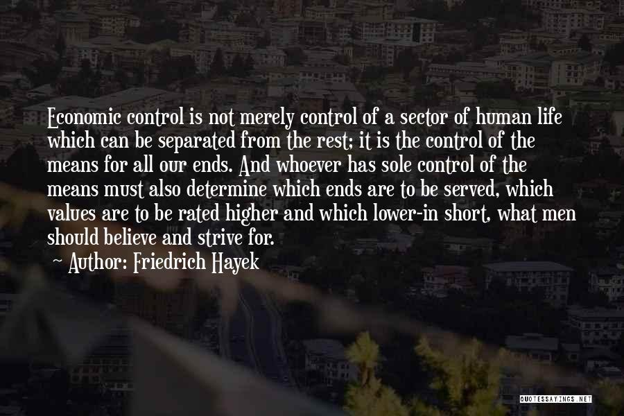 Human Values Quotes By Friedrich Hayek