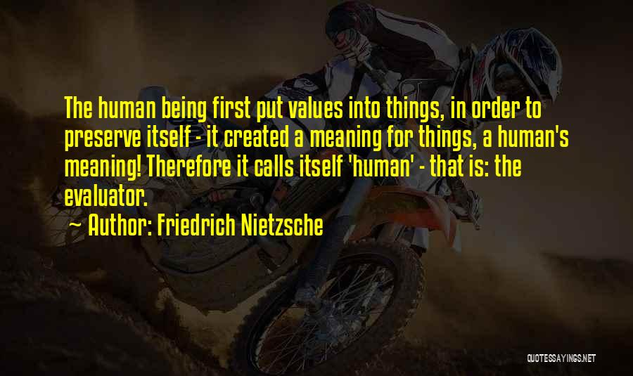 Human Values Quotes By Friedrich Nietzsche
