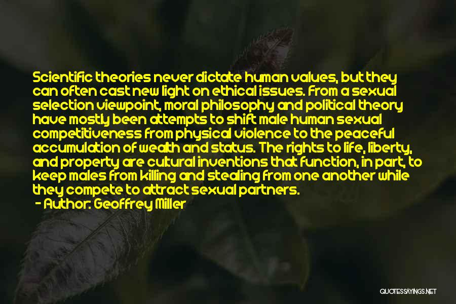 Human Values Quotes By Geoffrey Miller