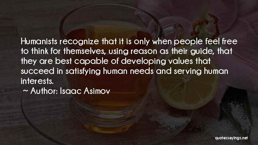 Human Values Quotes By Isaac Asimov