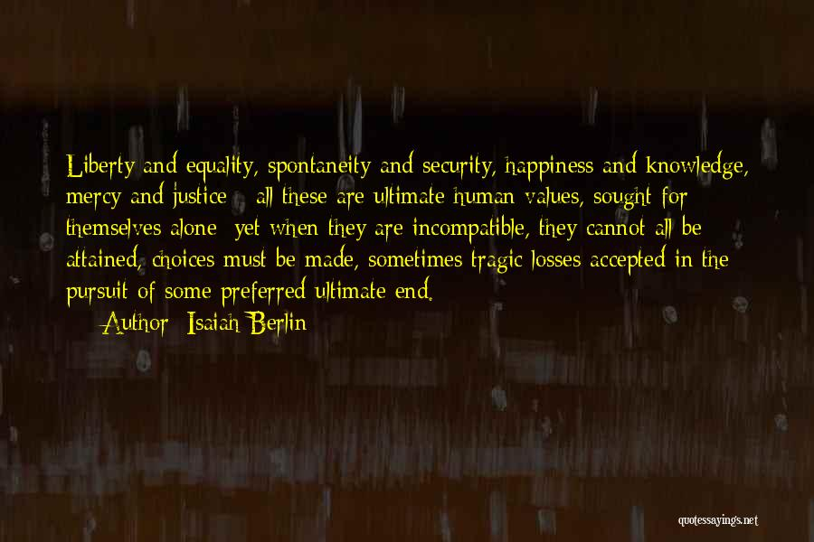 Human Values Quotes By Isaiah Berlin