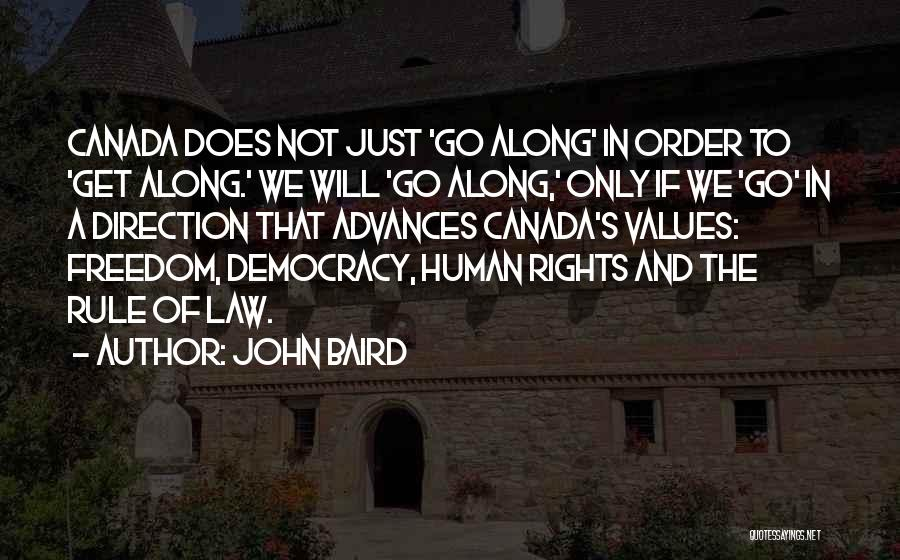 Human Values Quotes By John Baird
