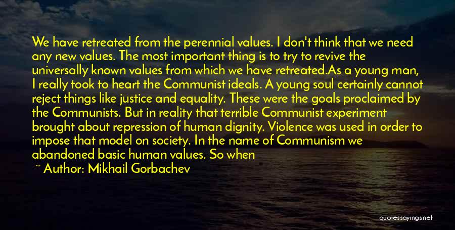 Human Values Quotes By Mikhail Gorbachev