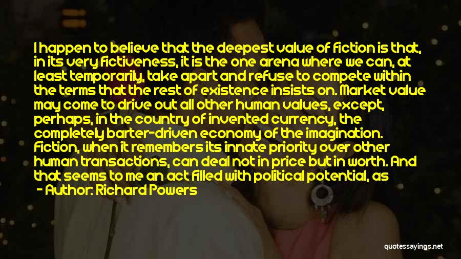 Human Values Quotes By Richard Powers