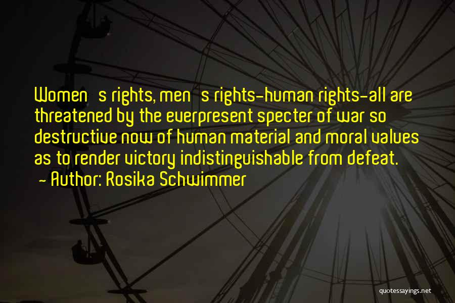 Human Values Quotes By Rosika Schwimmer