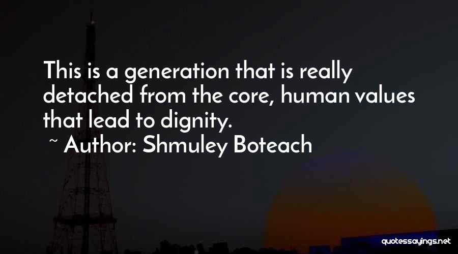 Human Values Quotes By Shmuley Boteach
