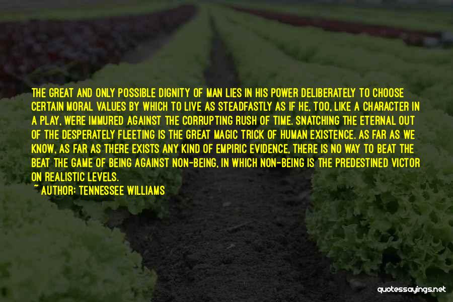Human Values Quotes By Tennessee Williams