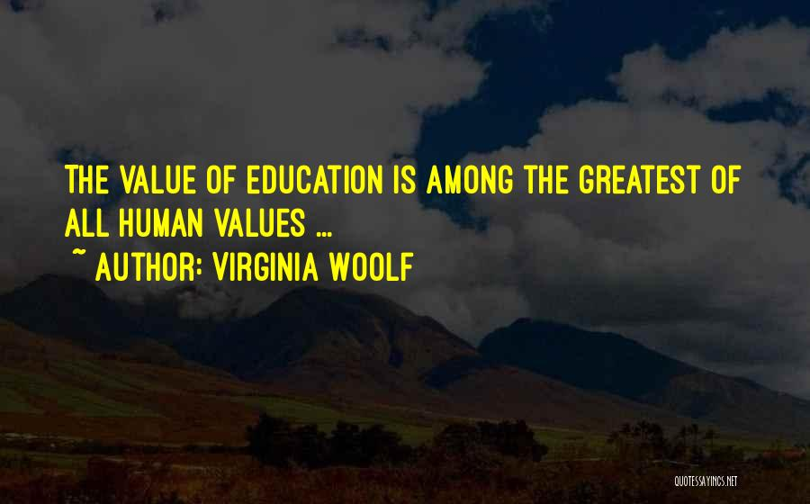 Human Values Quotes By Virginia Woolf