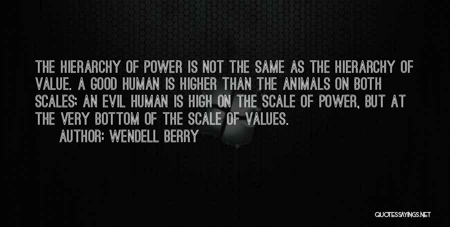 Human Values Quotes By Wendell Berry