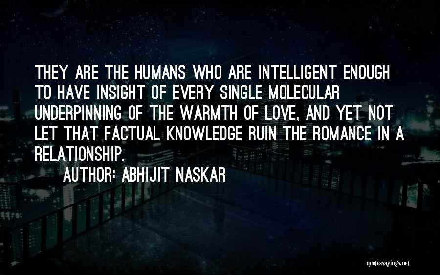 Humanity And Love Quotes By Abhijit Naskar