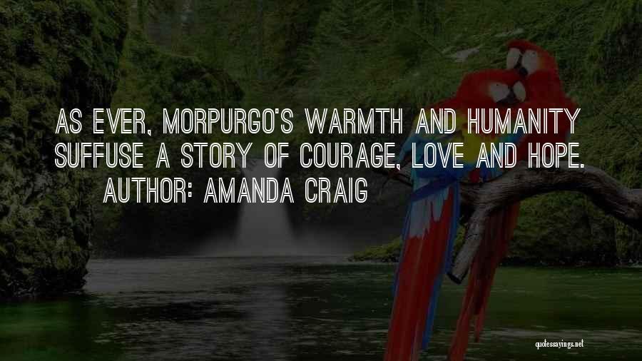 Humanity And Love Quotes By Amanda Craig