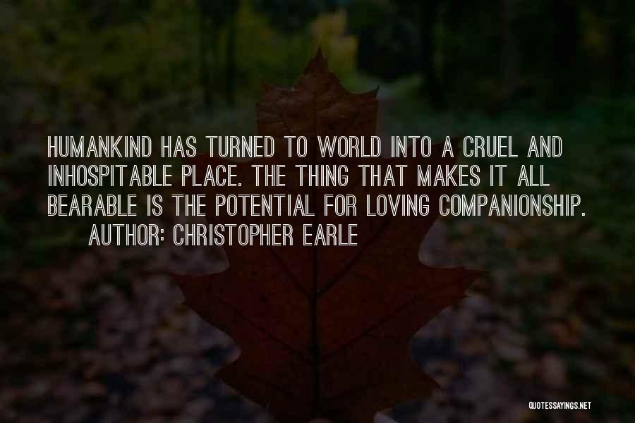 Humanity And Love Quotes By Christopher Earle