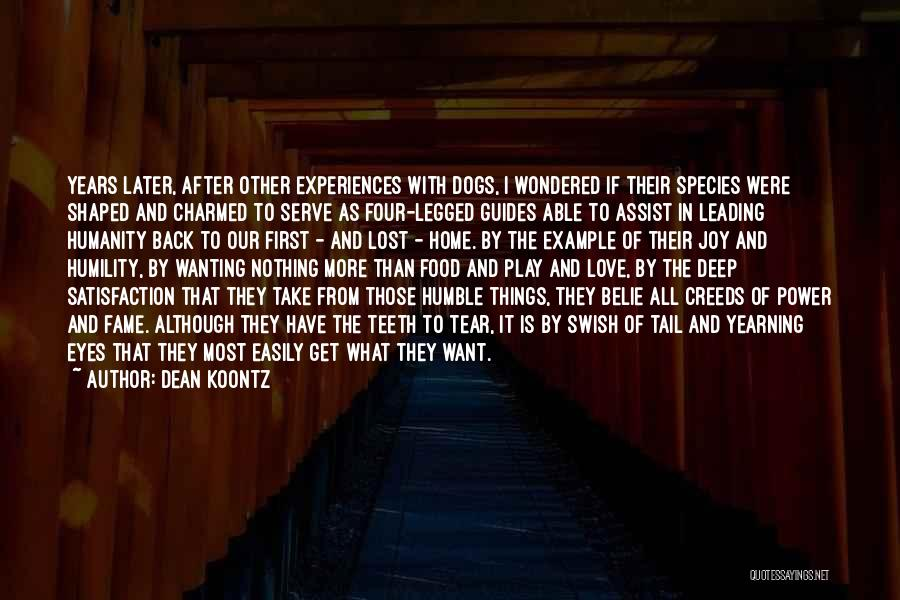 Humanity And Love Quotes By Dean Koontz