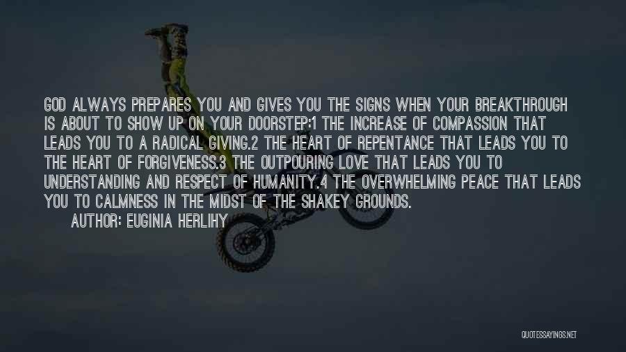 Humanity And Love Quotes By Euginia Herlihy