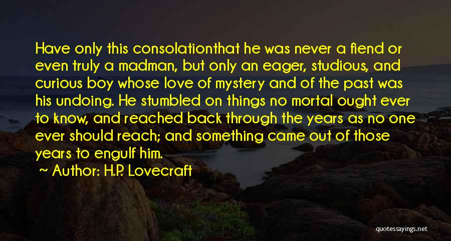 Humanity And Love Quotes By H.P. Lovecraft
