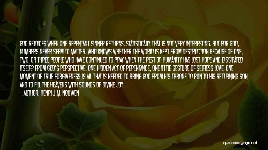 Humanity And Love Quotes By Henri J.M. Nouwen