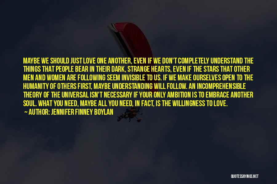 Humanity And Love Quotes By Jennifer Finney Boylan