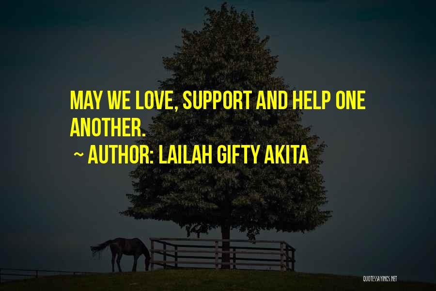 Humanity And Love Quotes By Lailah Gifty Akita