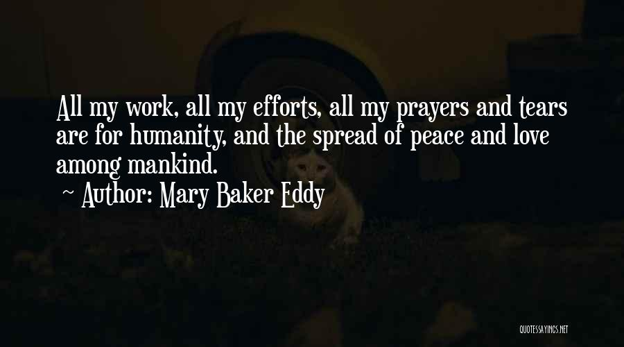 Humanity And Love Quotes By Mary Baker Eddy