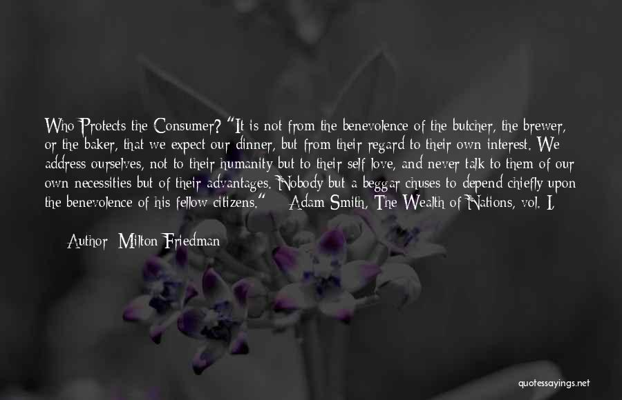 Humanity And Love Quotes By Milton Friedman
