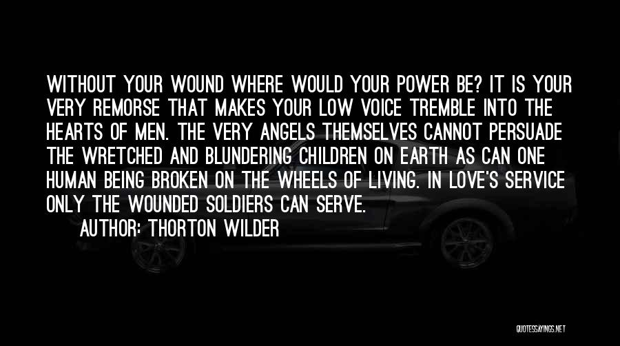 Humanity And Love Quotes By Thorton Wilder