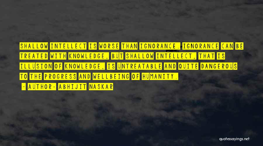 Humanity And Society Quotes By Abhijit Naskar