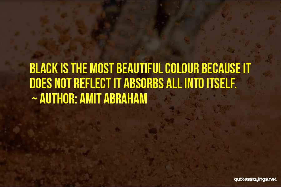 Humanity And Society Quotes By Amit Abraham