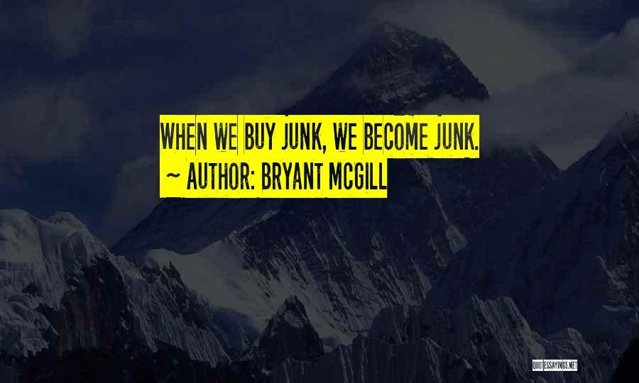 Humanity And Society Quotes By Bryant McGill