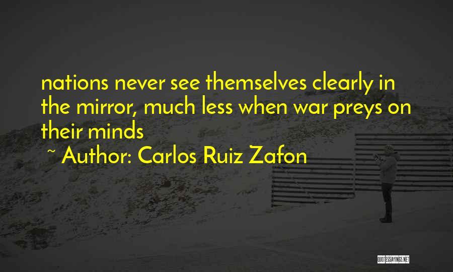 Humanity And Society Quotes By Carlos Ruiz Zafon